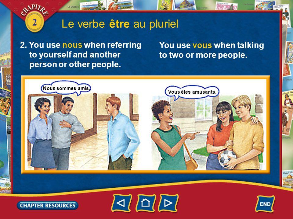 2 Le verbe être au pluriel 2.