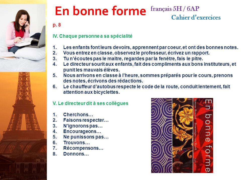 En bonne forme français 5H / 6AP Cahier dexercices p.