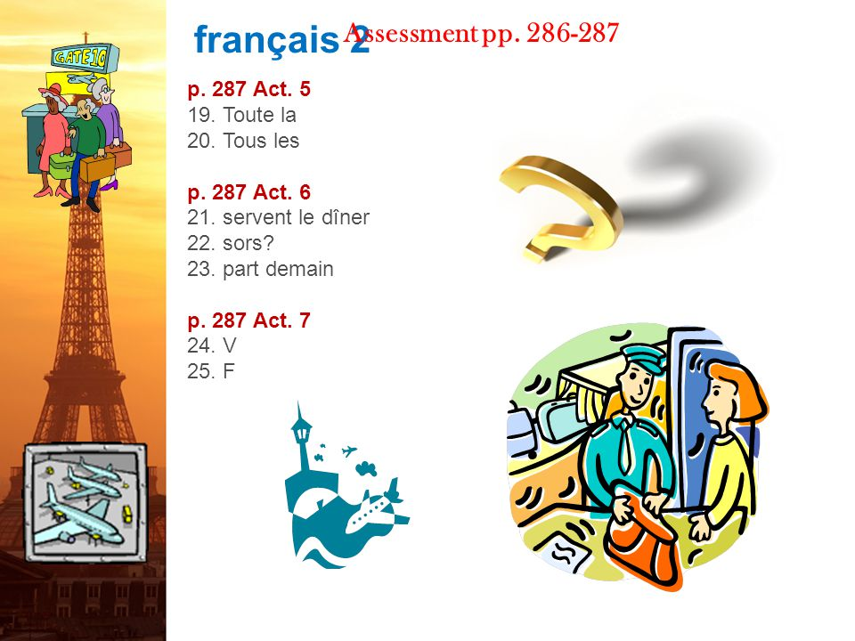 français 2 Assessment pp.286-287 p. 287 Act. 5 19.