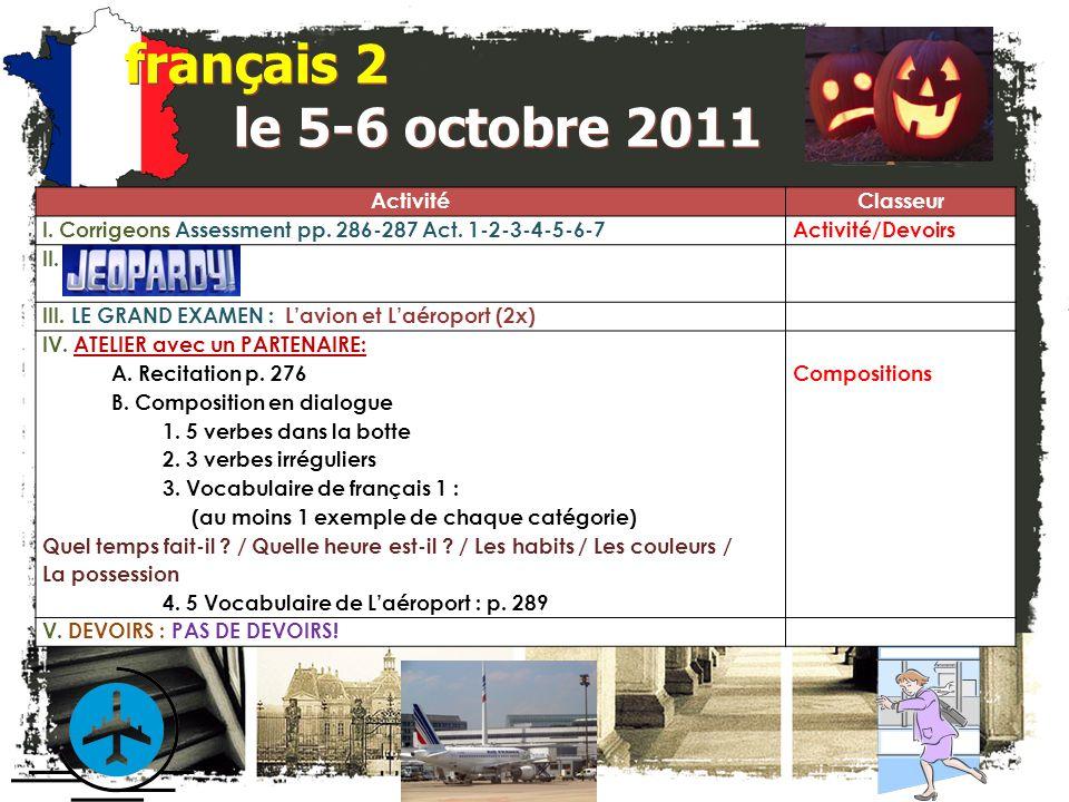 français 2 le 5-6 octobre 2011 ActivitéClasseur I.