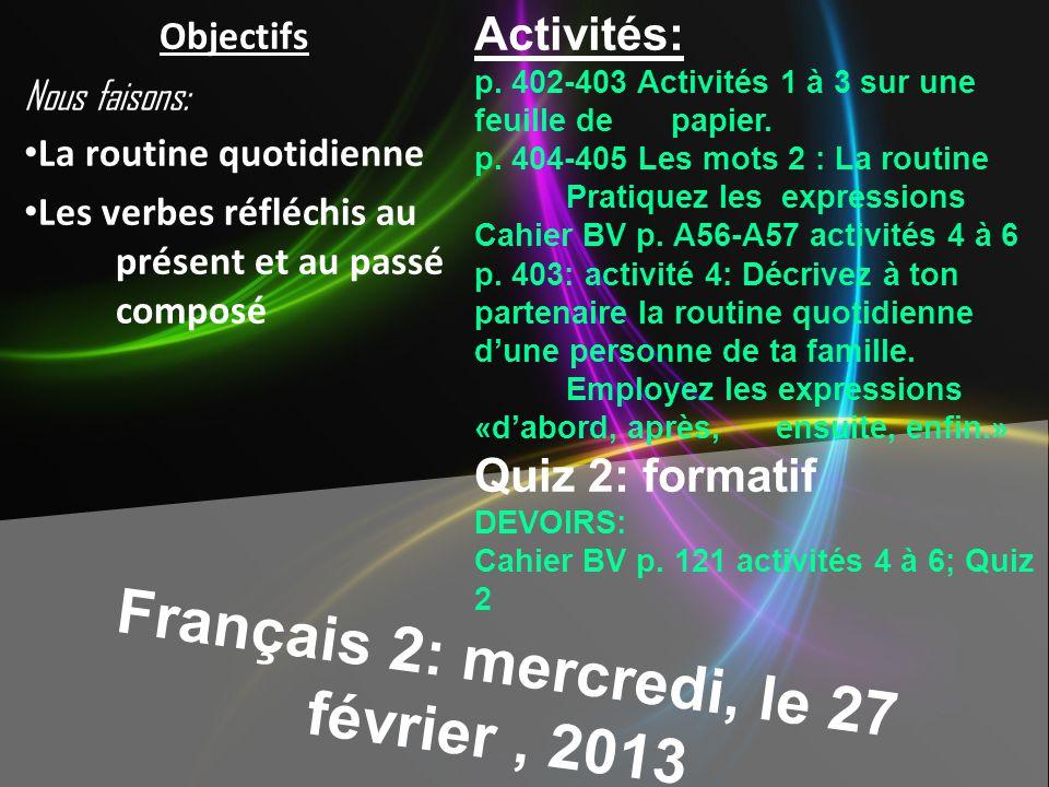 Français 2: mercredi, le 27 février, 2013 Activités: p.
