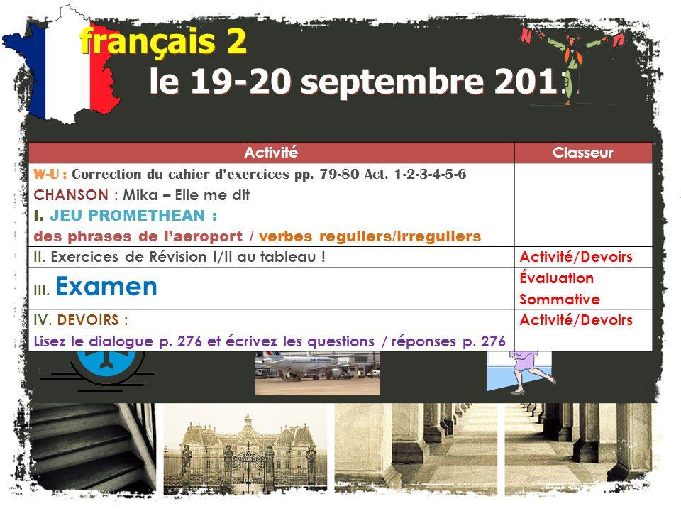 français 2 le 19-20 septembre 2011 ActivitéClasseur W-U : Correction du cahier dexercices pp.