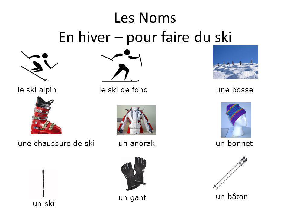 Les Noms En hiver – pour faire du patin à glace une patinoire la glace un patin le patin à glace une écharpe