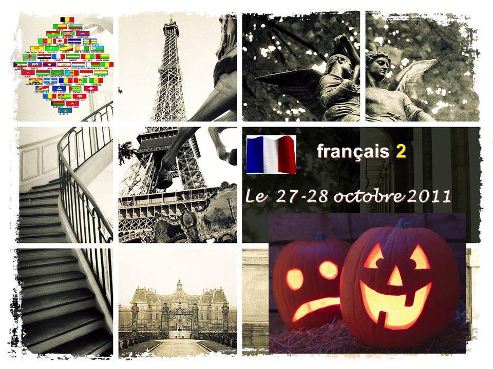 français 2 Le 27-28 octobre 2011