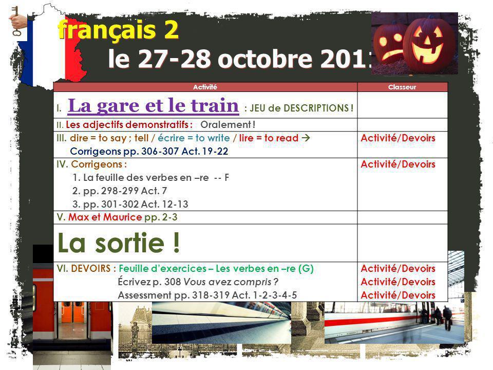français 6AP le 27 octobre 2011 ActivitéClasseur MAINTENANT S.V.P.