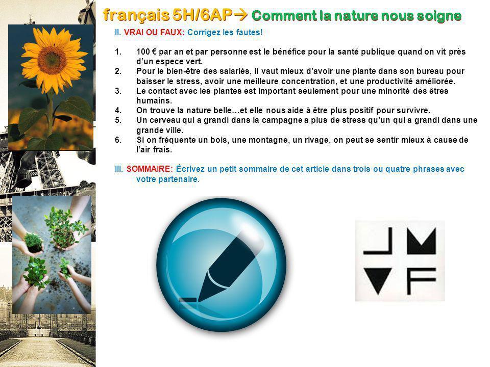 français 5H/6AP Comment la nature nous soigne I.VOCABULAIRE: Comment dit-on en français….