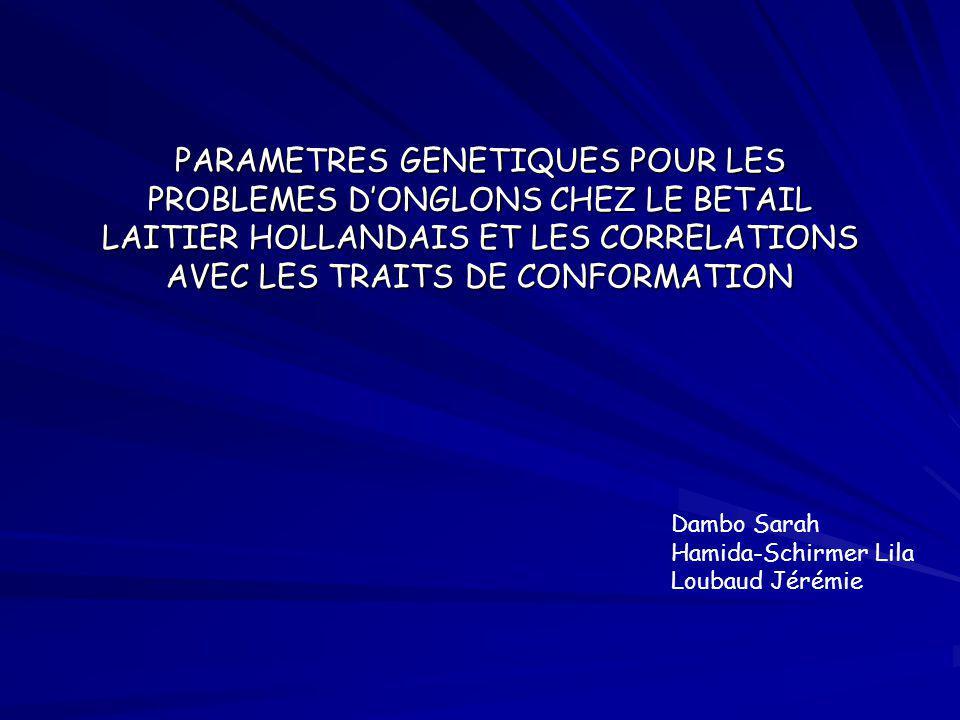 PARAMETRES GENETIQUES POUR LES PROBLEMES DONGLONS CHEZ LE BETAIL LAITIER HOLLANDAIS ET LES CORRELATIONS AVEC LES TRAITS DE CONFORMATION Dambo Sarah Ha