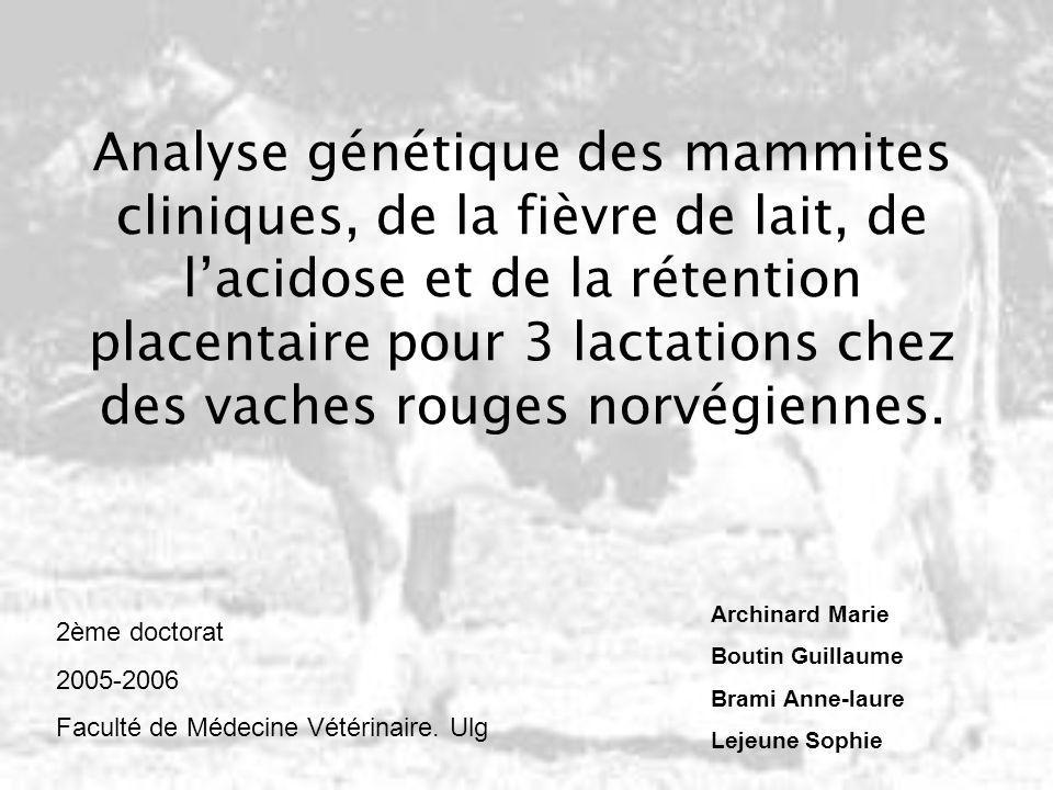 Analyse génétique des mammites cliniques, de la fièvre de lait, de lacidose et de la rétention placentaire pour 3 lactations chez des vaches rouges no