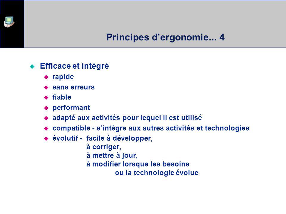 Principes dergonomie... 4 Efficace et intégré rapide sans erreurs fiable performant adapté aux activités pour lequel il est utilisé compatible - sintè
