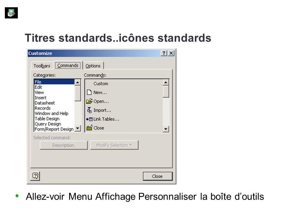 Titres standards..icônes standards Allez-voir Menu Affichage Personnaliser la boîte doutils