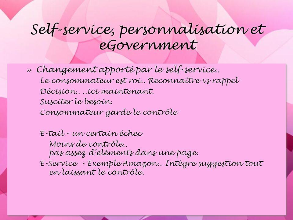 Self-service, personnalisation et eGovernment »Changement apporté par le self-service..