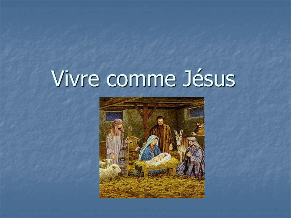 Vivre comme Jésus