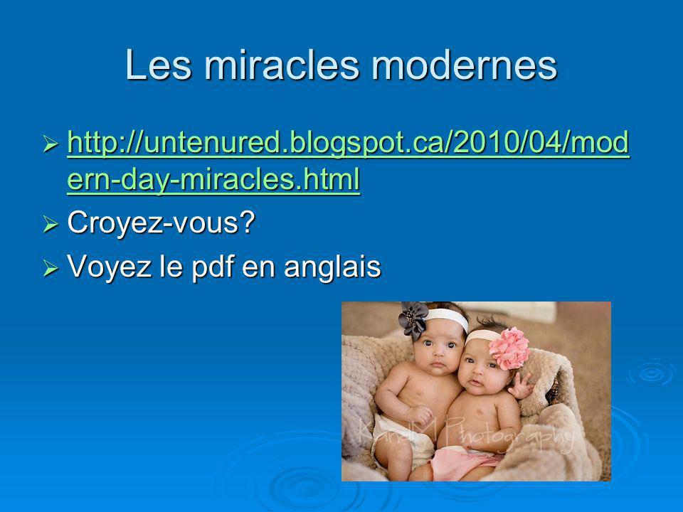 Les miracles modernes http://untenured.blogspot.ca/2010/04/mod ern-day-miracles.html http://untenured.blogspot.ca/2010/04/mod ern-day-miracles.html ht