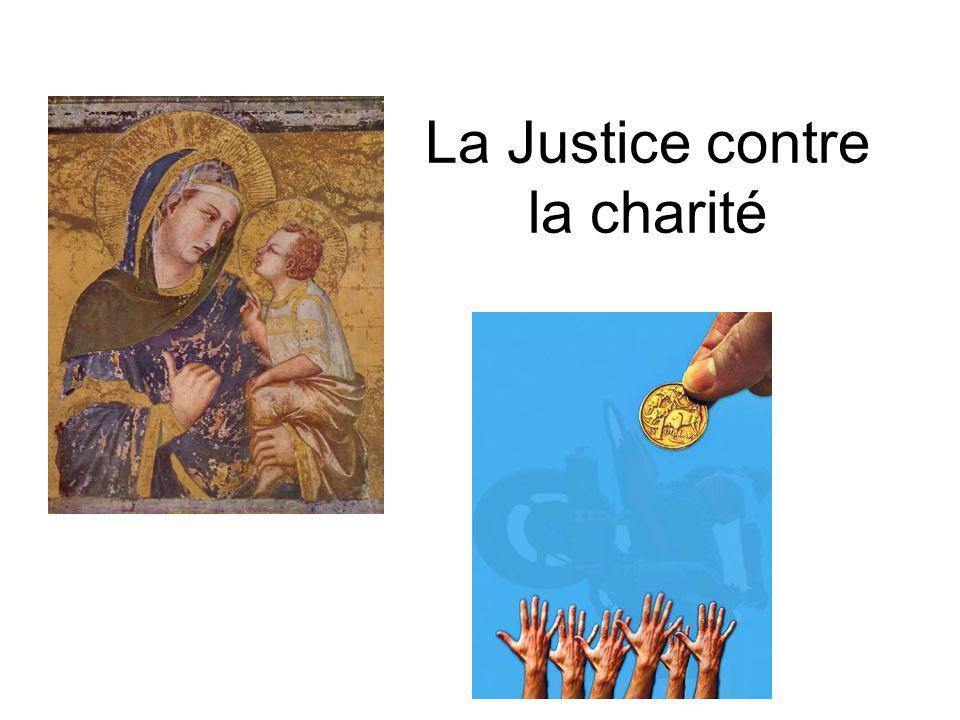 La Justice contre la charité