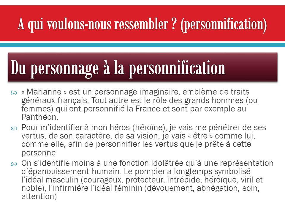 « Marianne » est un personnage imaginaire, emblème de traits généraux français.