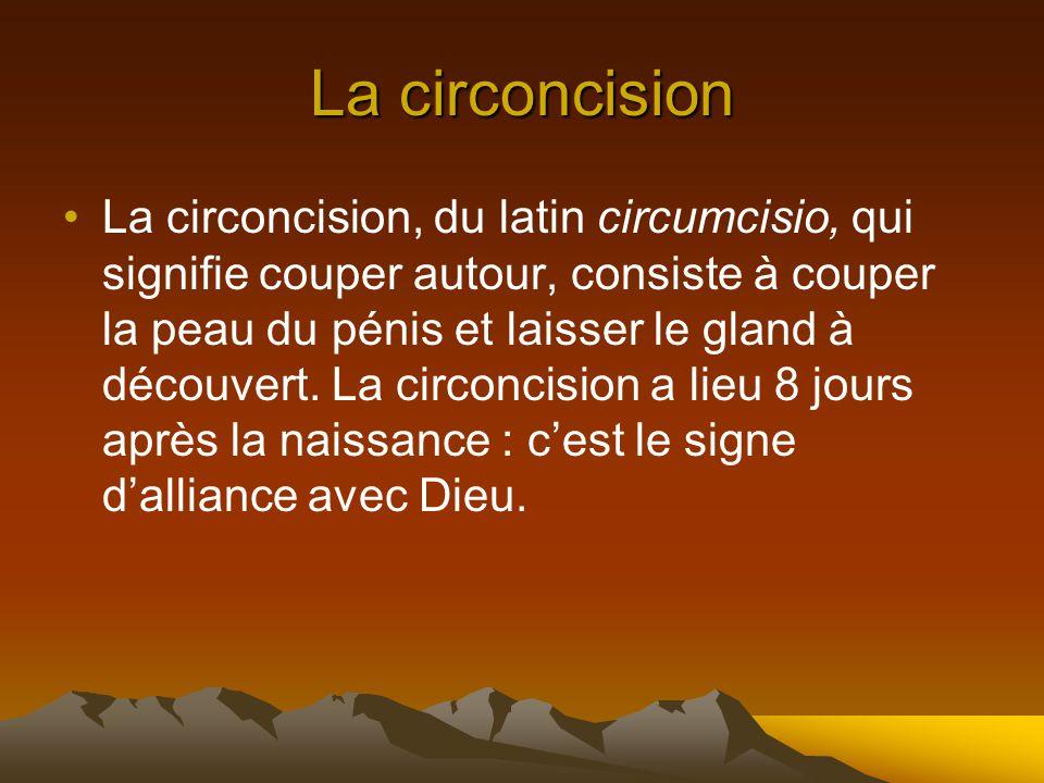 Les étapes de la vie du croyant 1)La circoncision 2)La Bar-Mitsva 3)Le mariage 4)La mort