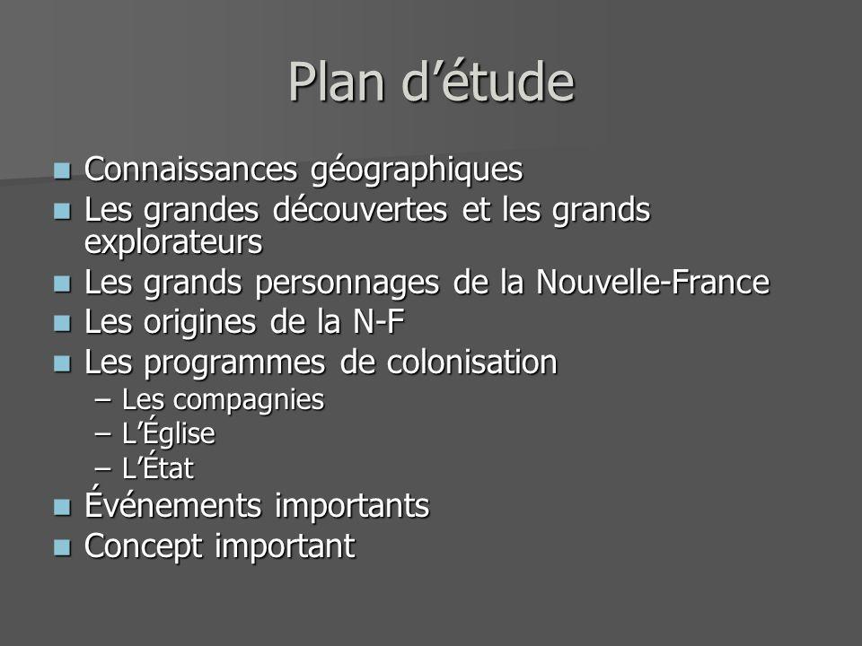 Plan détude Connaissances géographiques Connaissances géographiques Les grandes découvertes et les grands explorateurs Les grandes découvertes et les