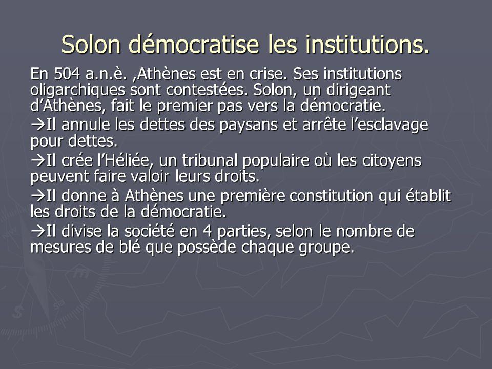 Héliée (6 000) Lhéliée administre la justice et juge les affaires publiques de la cité.