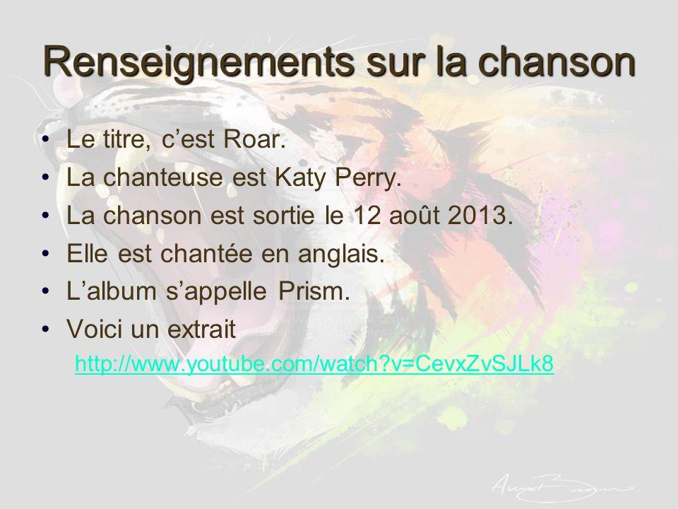 Renseignements sur la chanson Le titre, cest Roar.