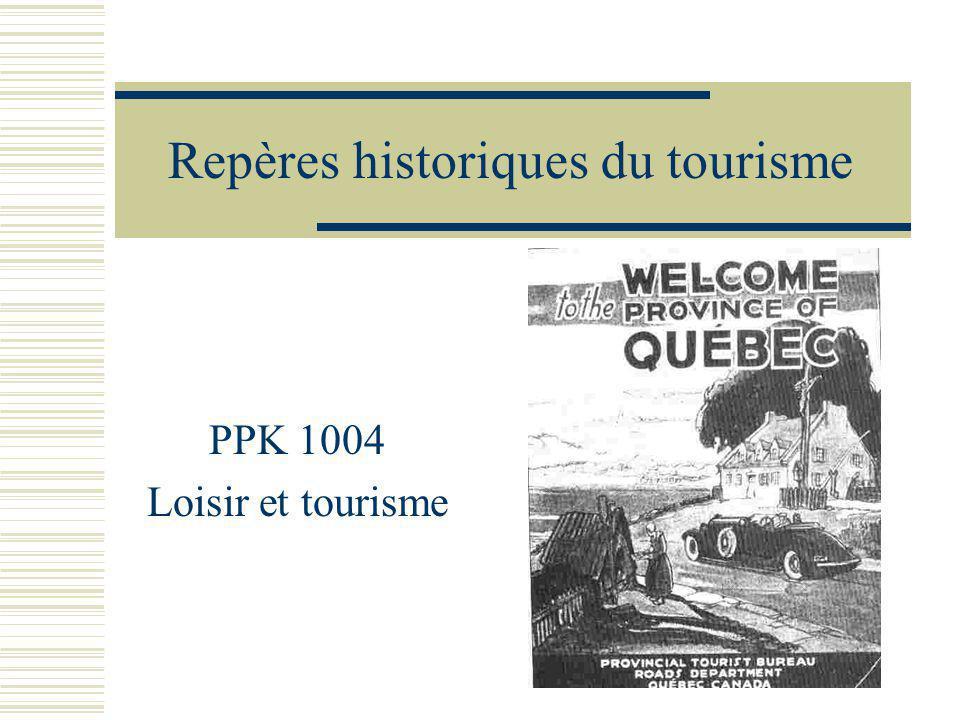 Repères historiques du tourisme PPK 1004 Loisir et tourisme