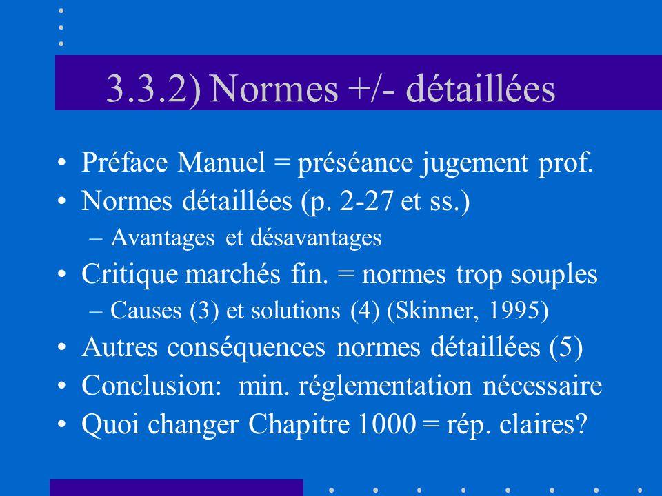 3.3.2) Normes +/- détaillées Préface Manuel = préséance jugement prof.