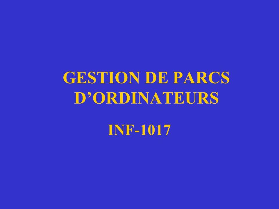 GESTION DE PARCS DORDINATEURS INF-1017