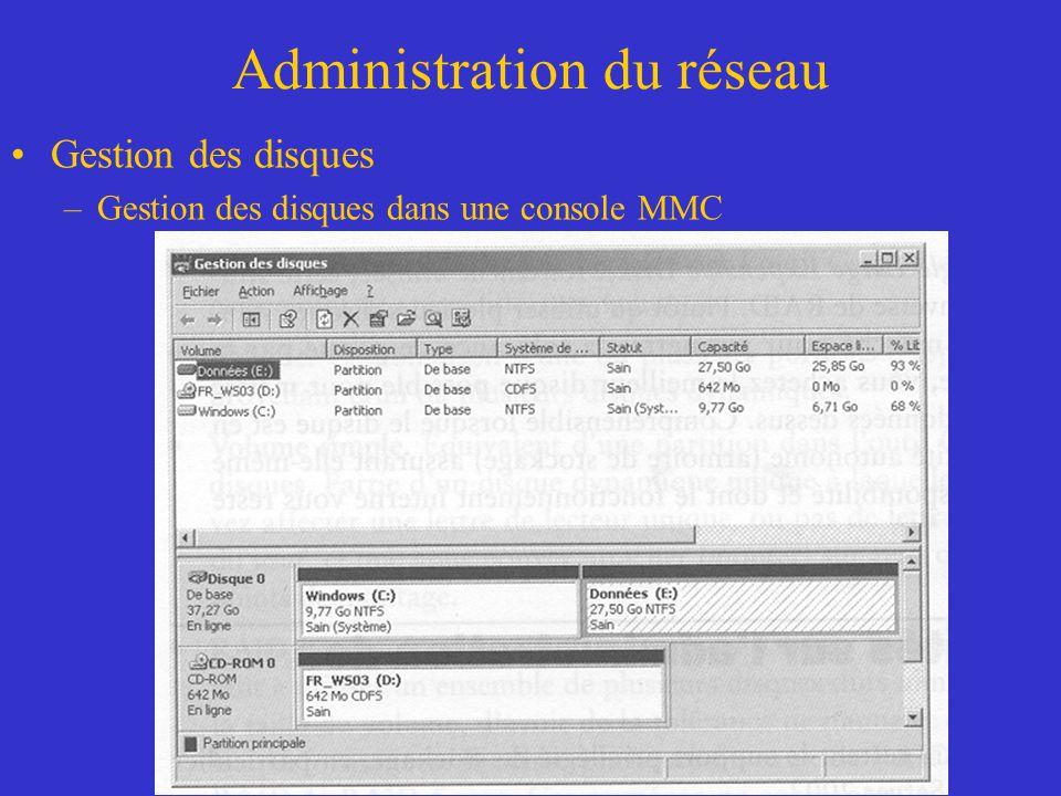 Administration du réseau Gestion des disques –Gestion des disques dans une console MMC