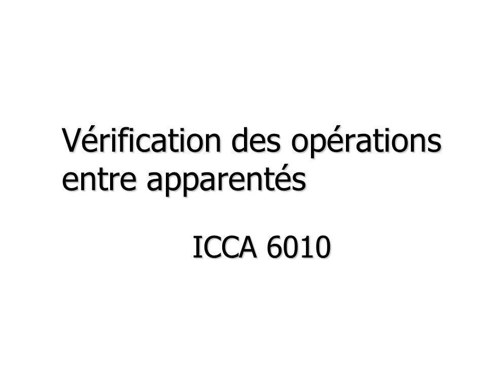 Vérification des opérations entre apparentés ICCA 6010