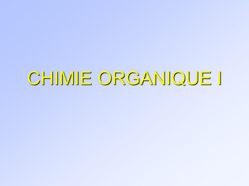 CHIMIE ORGANIQUE I