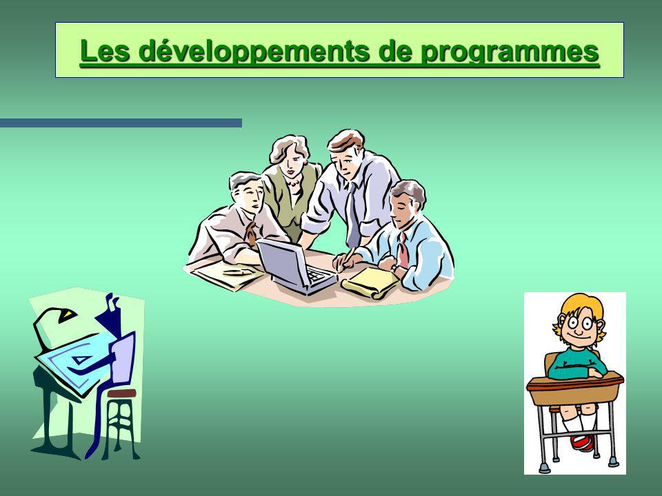 5 Les développements de programmes