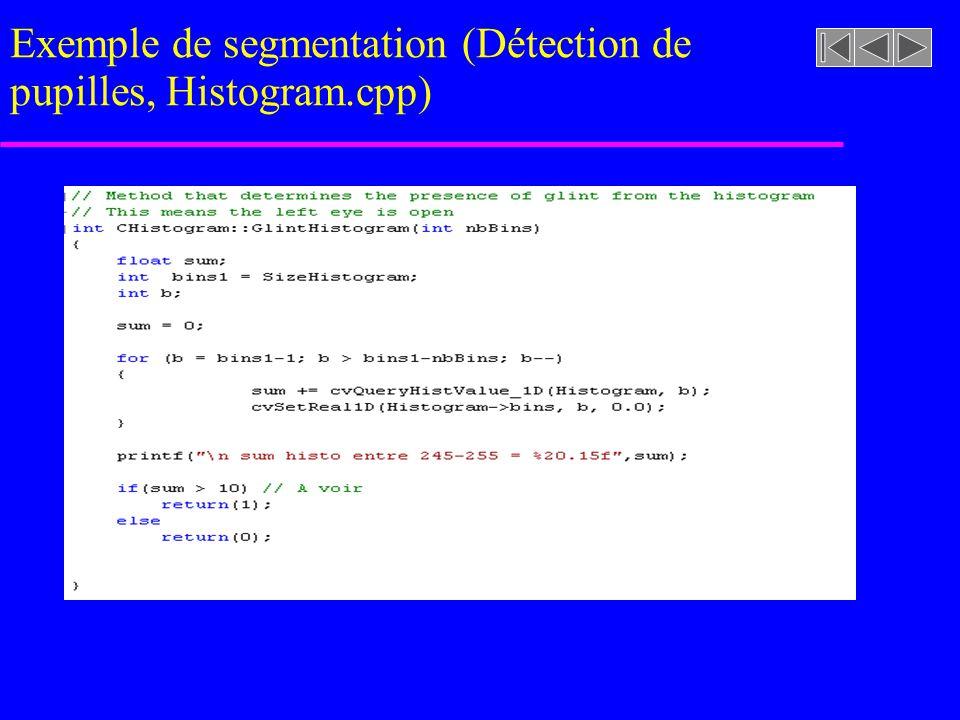 imageasegmenter.rast Exemple de segmentation (Détection de pupilles, Histogram.cpp)