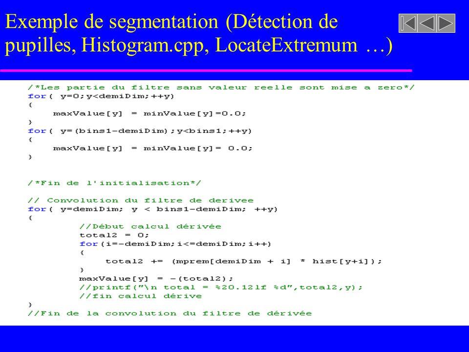 imageasegmenter.rast Exemple de segmentation (Détection de pupilles, Histogram.cpp, LocateExtremum)
