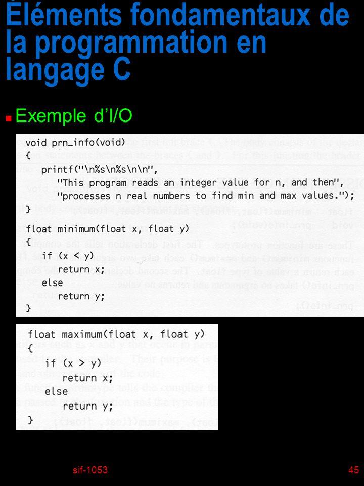 sif-105345 Éléments fondamentaux de la programmation en langage C n Exemple dI/O