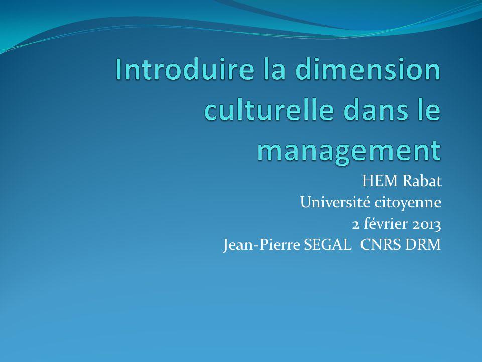 HEM Rabat Université citoyenne 2 février 2013 Jean-Pierre SEGAL CNRS DRM