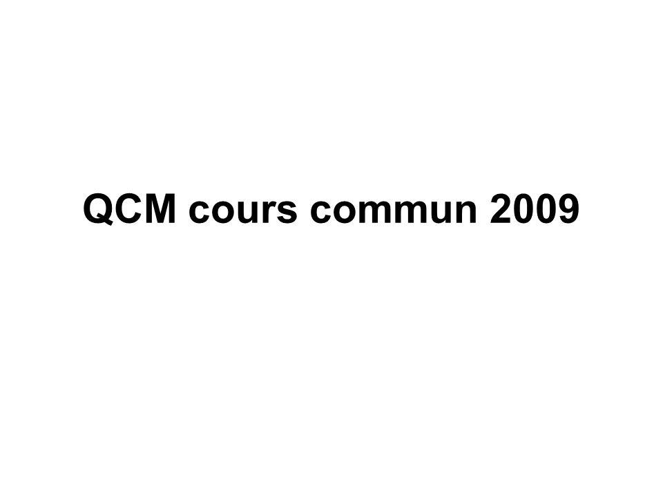 QCM cours commun 2009