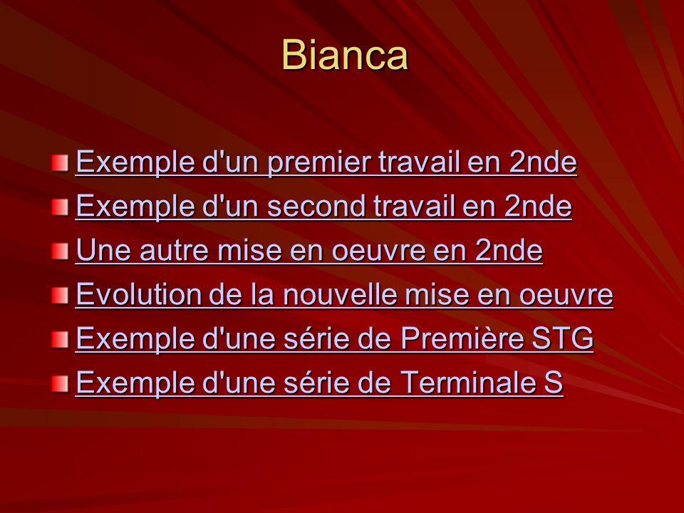 Bianca Exemple d'un premier travail en 2nde Exemple d'un premier travail en 2nde Exemple d'un second travail en 2nde Exemple d'un second travail en 2n