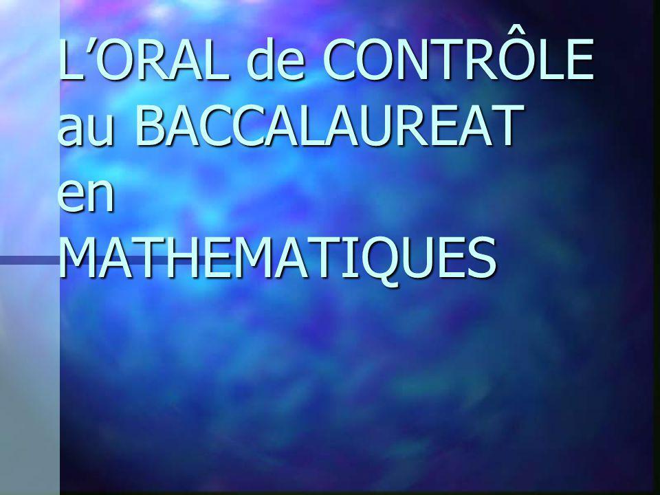 LORAL de CONTRÔLE au BACCALAUREAT en MATHEMATIQUES