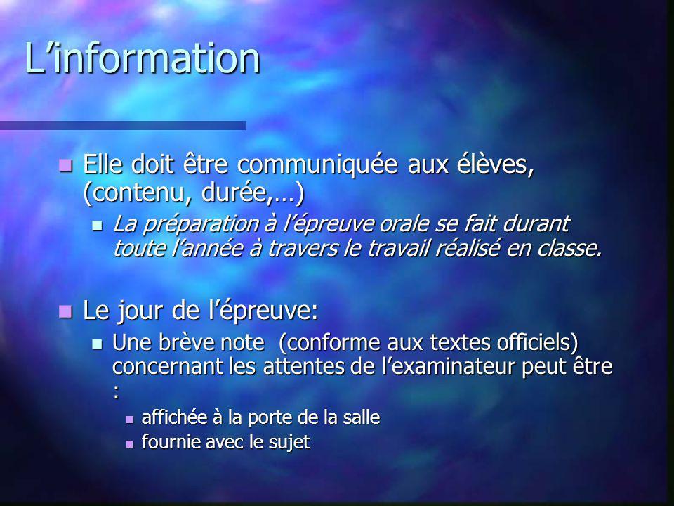 Linformation Elle doit être communiquée aux élèves, (contenu, durée,…) Elle doit être communiquée aux élèves, (contenu, durée,…) La préparation à lépr