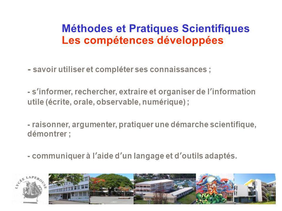Méthodes et Pratiques Scientifiques Les compétences développées - savoir utiliser et compléter ses connaissances ; - sinformer, rechercher, extraire e