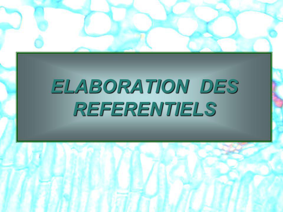 1 ELABORATION DES REFERENTIELS