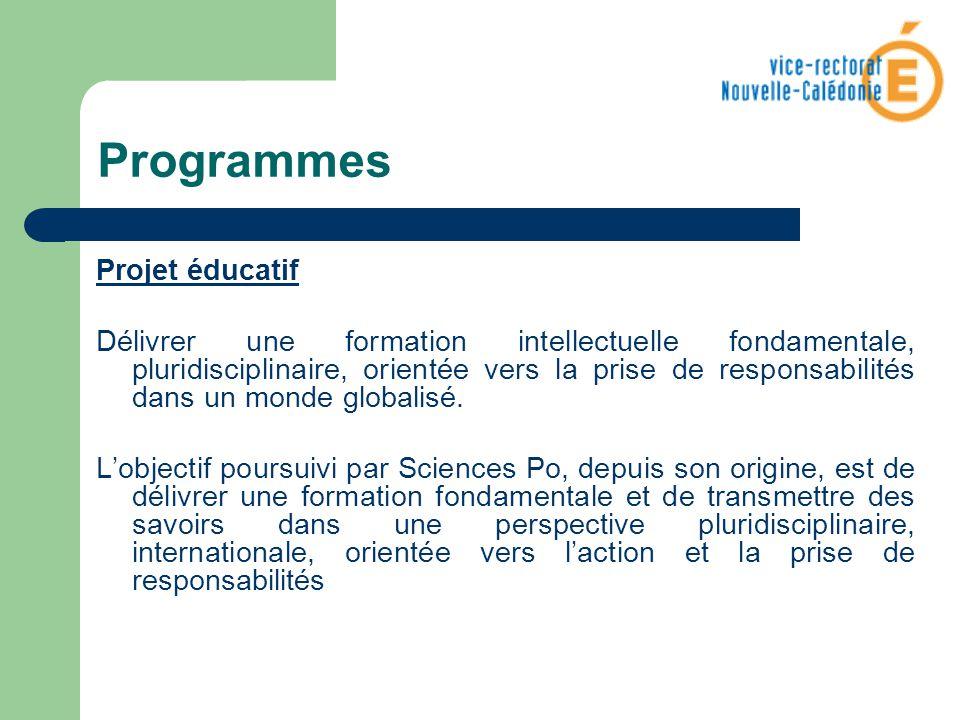 Programmes Projet éducatif Délivrer une formation intellectuelle fondamentale, pluridisciplinaire, orientée vers la prise de responsabilités dans un m