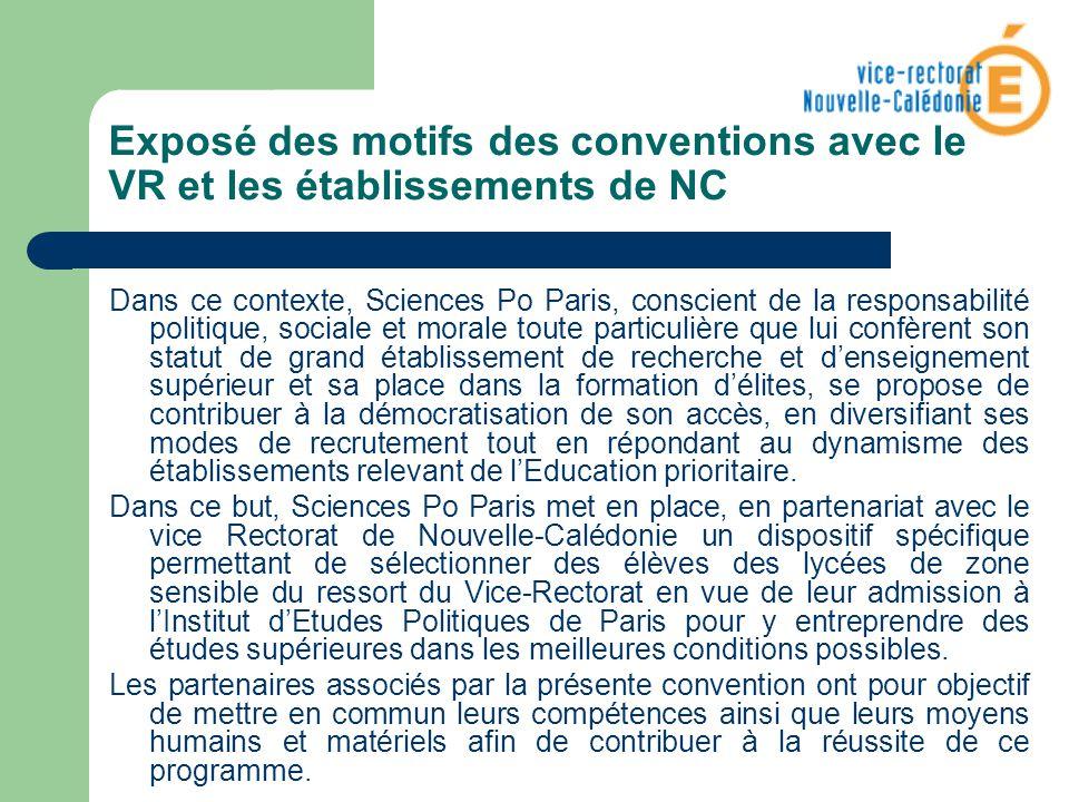 Exposé des motifs des conventions avec le VR et les établissements de NC Dans ce contexte, Sciences Po Paris, conscient de la responsabilité politique