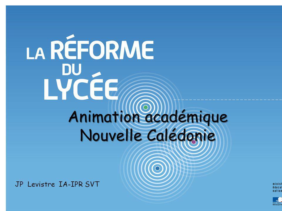 Animation académique Nouvelle Calédonie JP Levistre IA-IPR SVT
