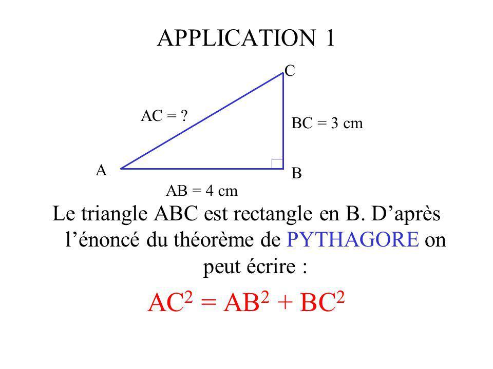 APPLICATION 1 Le triangle ABC est rectangle en B.
