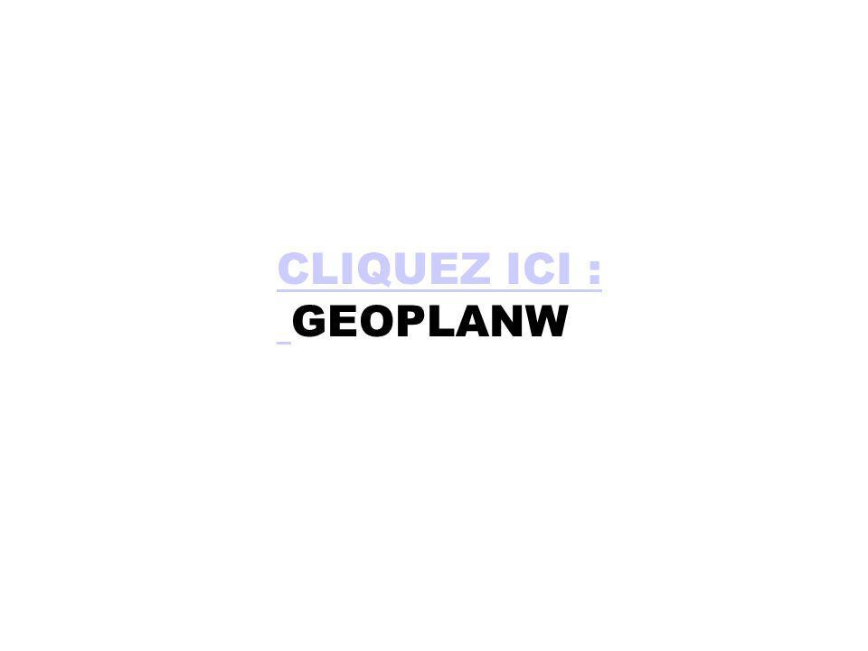 CLIQUEZ ICI : GEOPLANW