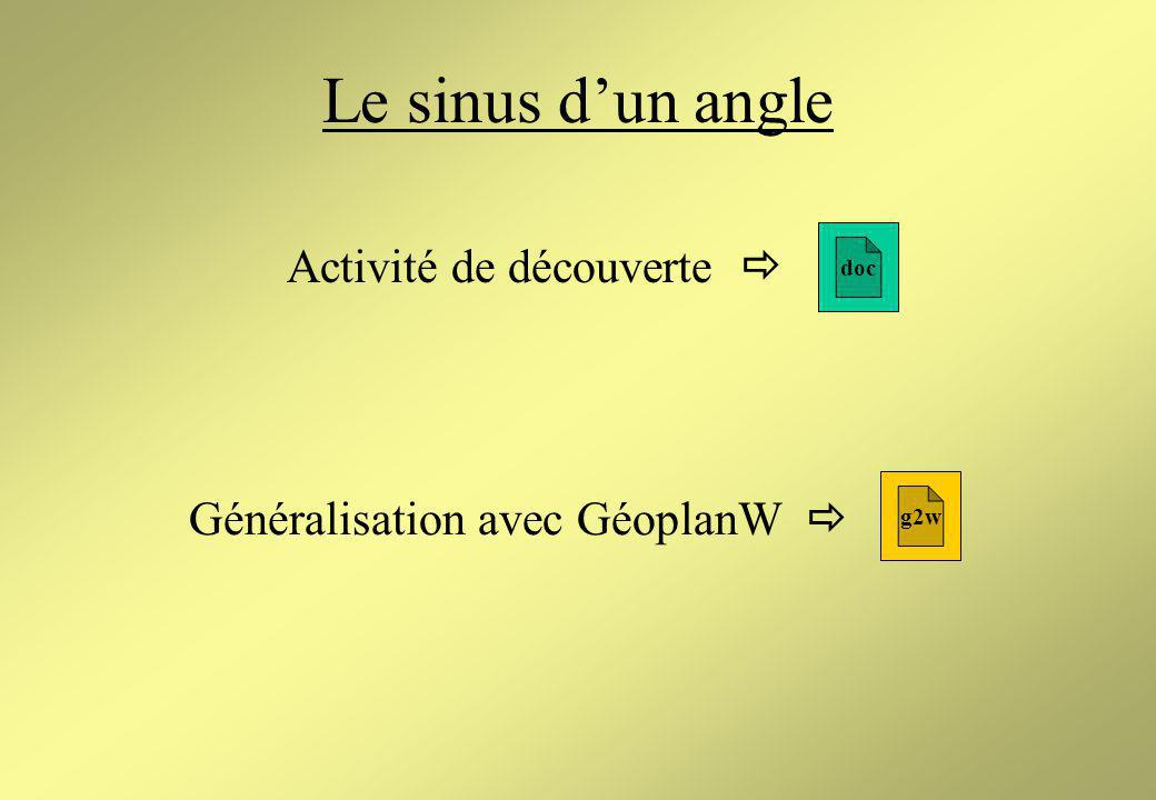 Relations trigonométriques Dans un triangle rectangle, quest-ce que : - le sinus dun angle .
