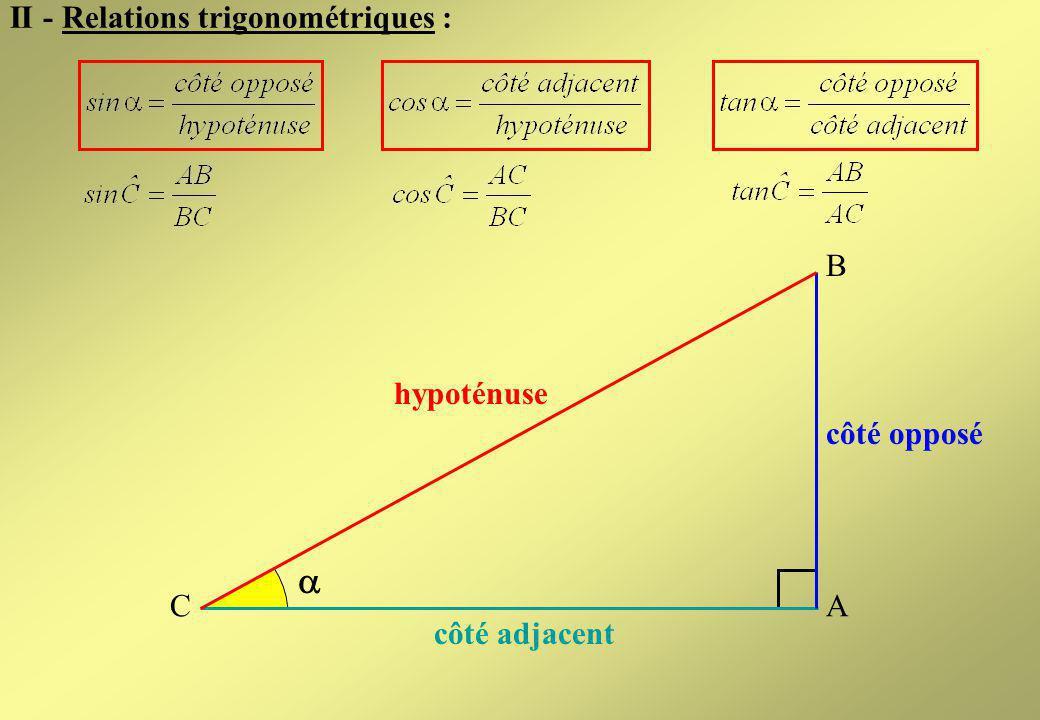 côté opposé B A C côté adjacent Suite Sommaire