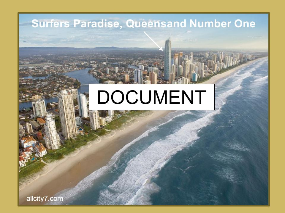 allcity7.com Surfers Paradise, Queensand Number One DOCUMENT