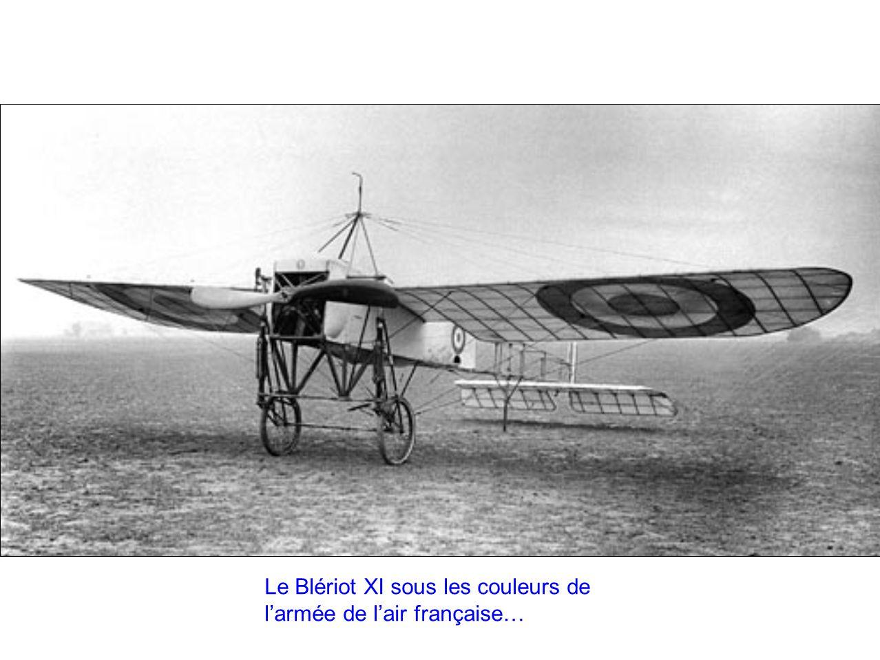 Le Blériot XI sous les couleurs de larmée de lair française…