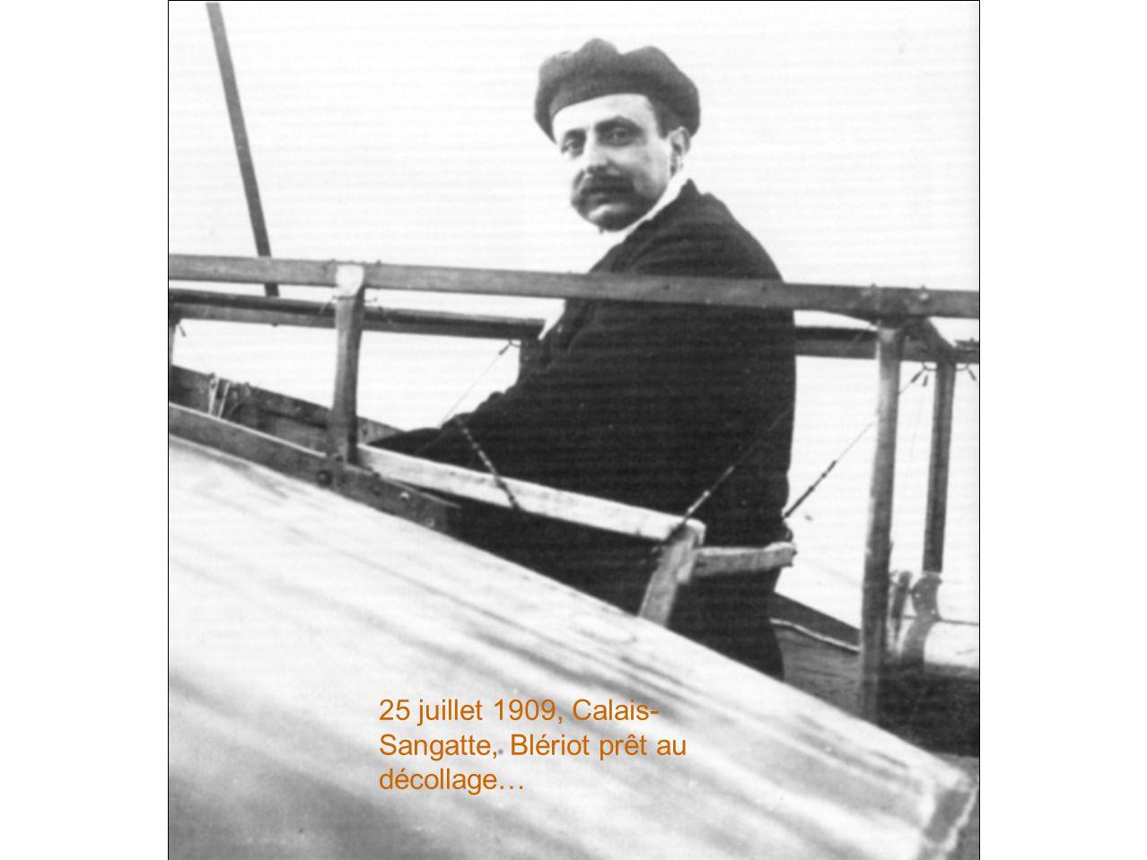 25 juillet 1909, Calais- Sangatte, Blériot prêt au décollage…